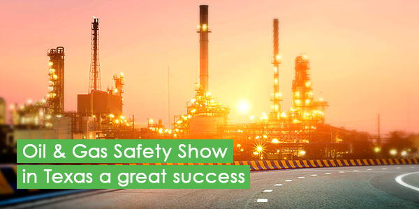Oil & Gas Safety Show in Texas a great success
