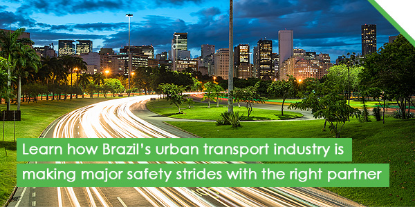 Learn how Brazil's urban transport industry is making major safety strides with the right partner