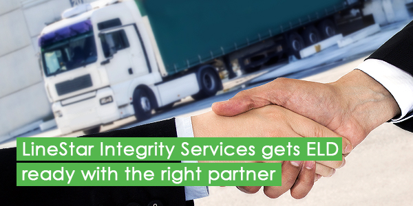 LineStar Integrity Services gets ELD ready with the right partner