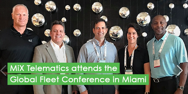 MiX Telematics attends the Global Fleet Conference in Miami