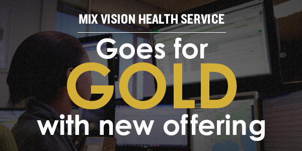 MiX Vision Health Service goes for gold with new offering