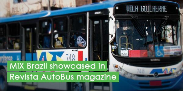 MiX Brazil showcased in Revista AutoBus magazine