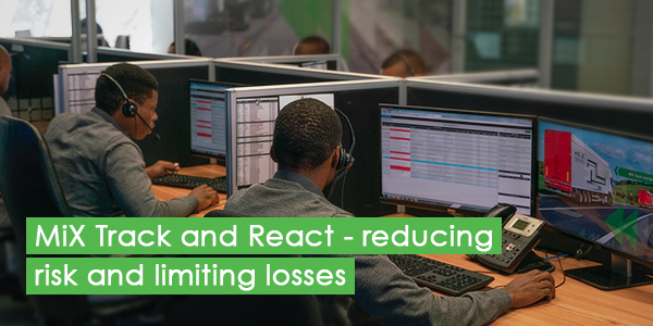 MiX Track and React - reducing risk and limiting losses
